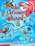 The Christmas Blizzard (0590136097) by Ketteman, Helen