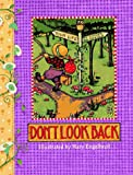 Don't Look Back (Main Street Editions Gift Books) (0836246268) by Mary Engelbreit