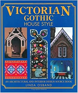 Victorian Gothic House Style An Architectural And