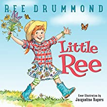 Little Ree Audiobook by Ree Drummond Narrated by Kathleen McInerney