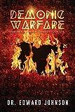 Demonic Warfare: Exposing Demonic Traps in Your Life