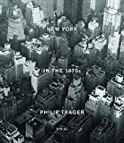 img - for Philip Trager: New York in the 1970s book / textbook / text book