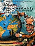 Power Without Responsibility: Press, Broadcasting and the Internet in Britain (0415114071) by Curran, James