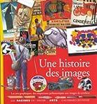 Une histoire des images : Les arts gr...