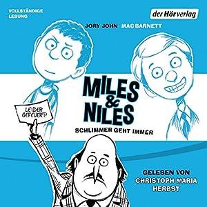 Schlimmer geht immer (Miles & Niles 2) Audiobook