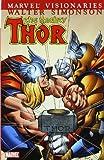 Thor Visionaries - Walter Simonson, Vol. 1 (0785131892) by Simonson, Walter