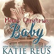 Merry Christmas, Baby   Katie Reus
