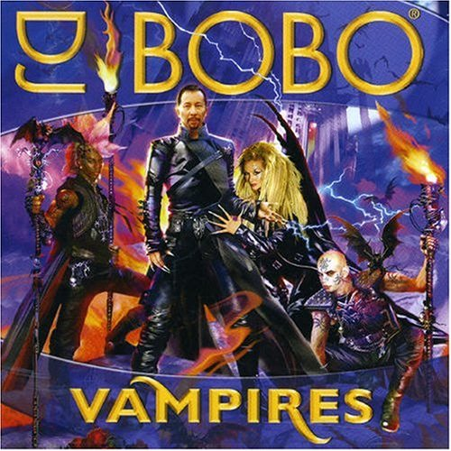 DJ Bobo - vampires are alive (radio version) Lyrics - Zortam Music