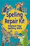 img - for Spelling Repair Kit: Improve Your Spelling Skills (Repair Kits) book / textbook / text book