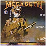 Megadeth - So Far, So Good....so What!