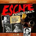 Escape Essentials  von H. G. Wells, Roald Dahl, Arthur Conan Doyle Gesprochen von: Jack Webb, William Conrad, Peggy Webber
