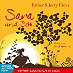 Sara und Seth | Esther Hicks,Jerry Hicks