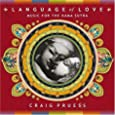 Language of Love: Music for the Kama Sutra
