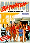 Baywatch. Fan- Album