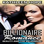 Beauty and the Billionaire | Kathleen Hope