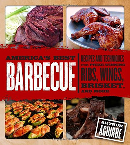 America's Best Barbecue: Recipes and Techniques for Prize-Winning Ribs, Wings, Brisket, and More (Meat Cookbooks For Men compare prices)