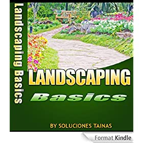 Landscaping How To Basics (Gardening Books) (English Edition)