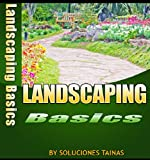 Landscaping How To Basics (Gardening Books)