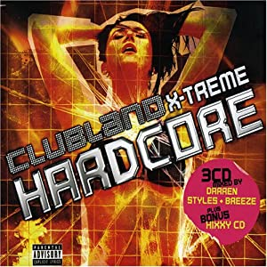 Clubland X-Treme Hardcore 8 - Various Universal