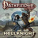 Pathfinder Tales: Hellknight Audiobook by Liane Merciel Narrated by Ilyana Kadushin