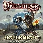 Pathfinder Tales: Hellknight   Liane Merciel