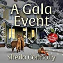 A Gala Event: Orchard, Book 9 Audiobook by Sheila Connolly Narrated by Marguerite Gavin
