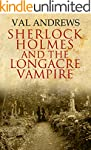 Sherlock Holmes and the Longacre Vampire