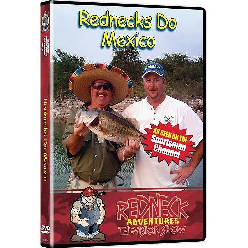 Rednecks Do Mexico