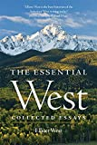 img - for The Essential West: Collected Essays book / textbook / text book