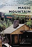 img - for Magic Mountain (Images of Modern America) book / textbook / text book