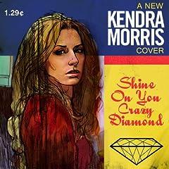 Kendra Morris Shine On You Crazy Diamond