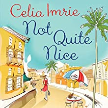 Not Quite Nice Audiobook by Celia Imrie Narrated by Celia Imrie