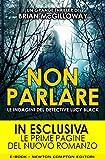 Non parlare (Le indagini del detective Lucy Black Vol. 1) (Italian Edition)