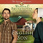 The English Son: The Amish Millionaire, Book 1 | Wanda E. Brunstetter,Jean Brunstetter