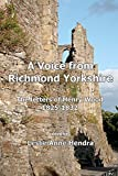 Leslie Anne Hendra A Voice from Richmond Yorkshire: The Letters of Henry Wood, 1825-1832
