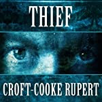 Thief | Rupert Croft-Cooke