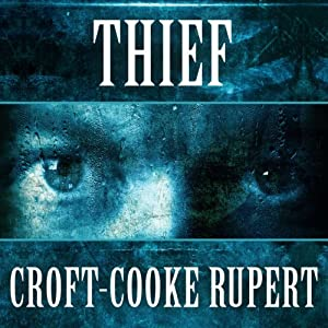 Thief | [Rupert Croft-Cooke]