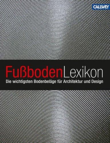 fussboden-lexikon-die-wichtigsten-bodenbelage-fur-architektur-und-design