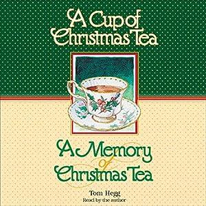 'Cup of Christmas Tea' and 'A Memory of Christmas Tea' Audiobook