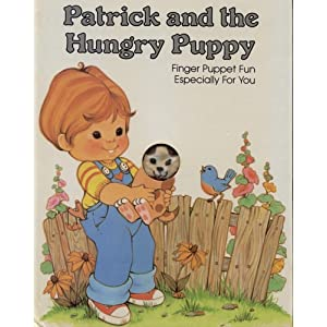 Patrick and the Hungry Puppy (Finger Puppet Book)