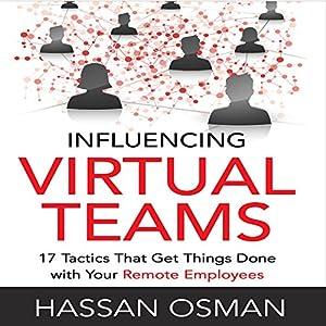 Influencing Virtual Teams Audiobook