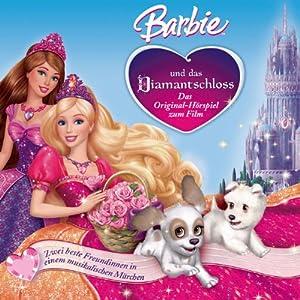 Barbie und das Diamantschloss (Das Original-Hörspiel zum Film) Hörspiel