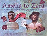 Amelia-to-Zora-Twenty-Six-Women-Who-Changed-the-World