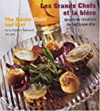img - for The Master Chefs and Beer book / textbook / text book
