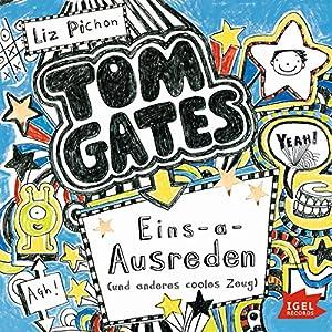 Eins-a-Ausreden und anderes cooles Zeug (Tom Gates 2) Hörbuch