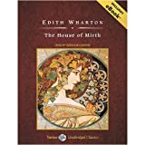 The House of Mirth, with eBook (Tantor Unabridged Classics)