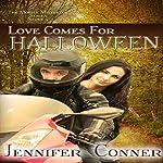 Love Comes for Halloween: The Mobile Mistletoe Series Book 4   Jennifer Conner