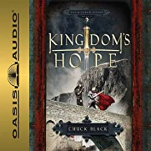 Kingdom's Hope: Kingdom Series, Book 2 (       UNABRIDGED) by Chuck Black Narrated by Andy Turvey