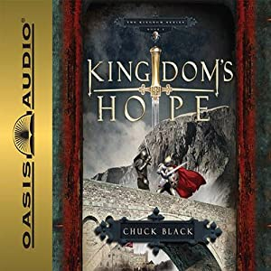Kingdom's Hope: Kingdom Series, Book 2 | [Chuck Black]