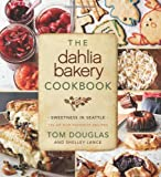 9780062183743: The Dahlia Bakery Cookbook: Sweetness in Seattle